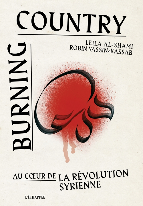 Burning country, au cœur de la révolution syrienne