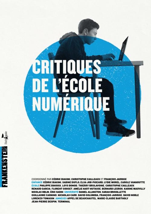 """Publication de """"Critiques de l'école numérique"""" Critiques%20de%20l%27e%CC%81cole%20nume%CC%81rique_0"""