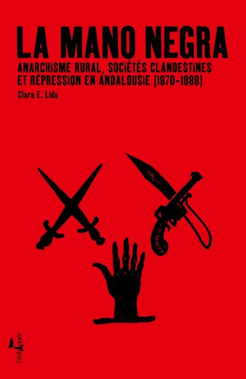 Libros marxistas, anarquistas, comunistas, etc, a recomendar - Página 4 La-Mano-negra