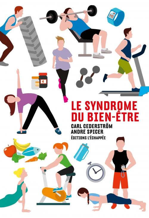 Libros marxistas, anarquistas, comunistas, etc, a recomendar - Página 4 Le-syndrome-du-bien-e%CC%82tre