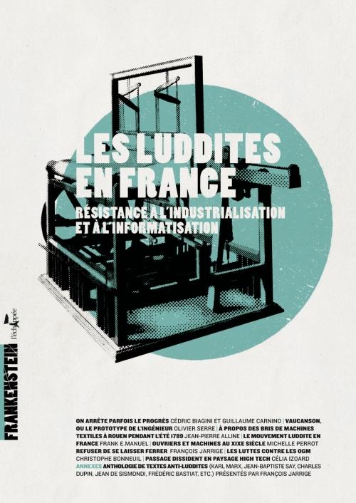 https://www.lechappee.org/sites/default/files/styles/couverture_ouvrage/public/images-ouvrages/Les-luddites-en-France.jpg?itok=SoaWT4Hl