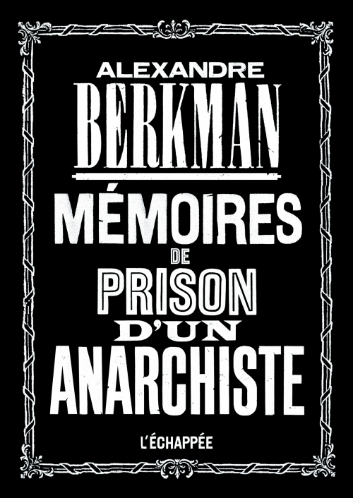 https://www.lechappee.org/sites/default/files/styles/couverture_ouvrage/public/images-ouvrages/Me%CC%81moires-de-prison-d%27un-anarchiste.png?itok=uXsDnbwT